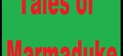 Tales of Marmaduke
