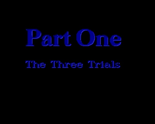 Part One The Three Trials