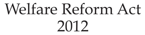 Welfare Reform Act 2012