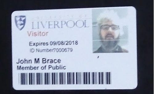 University of Liverpool ID card John Brace 2018 (which is not the year this story happened)